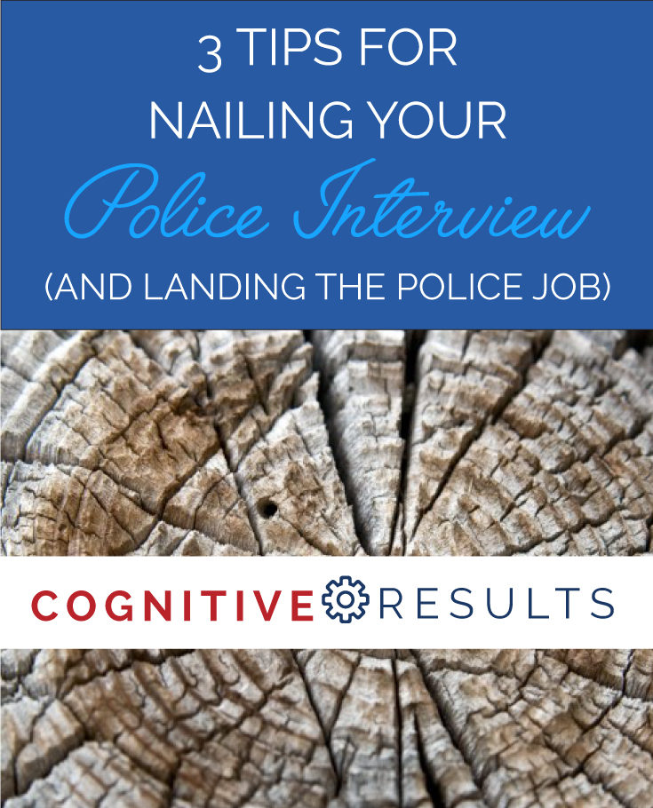 3 Tips for Nailing Your Police Interview (and Landing Your Police Job)