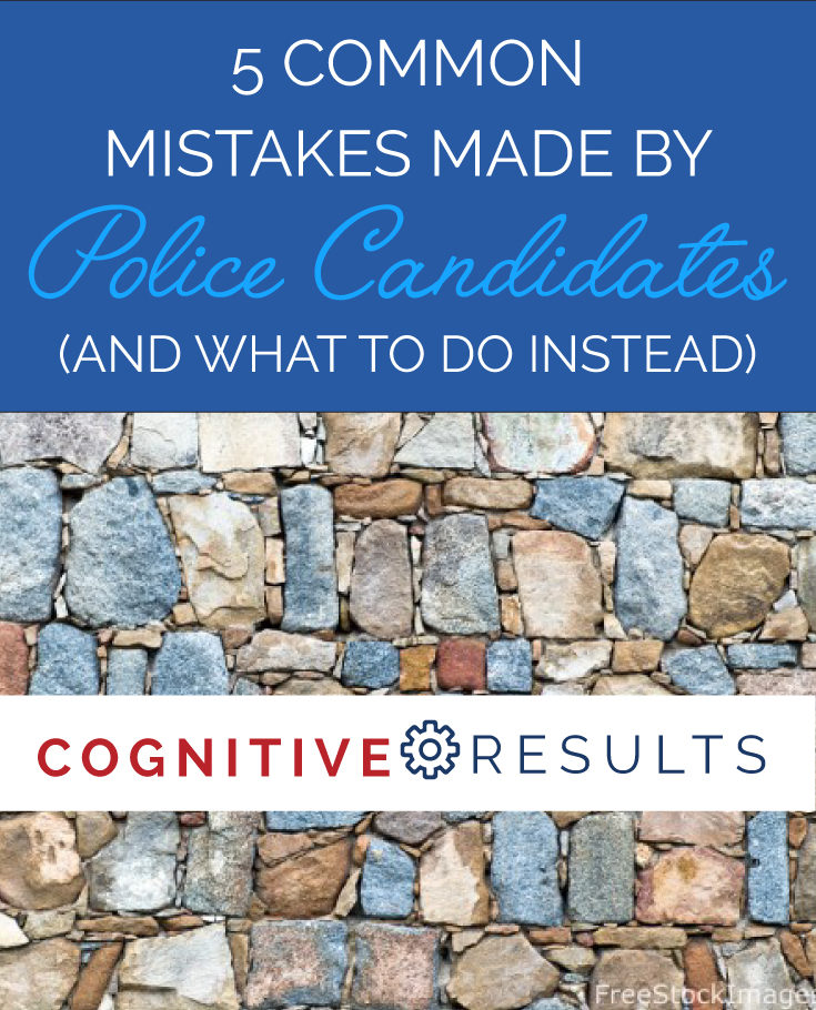 5 Common Mistakes Made by Police Candidates