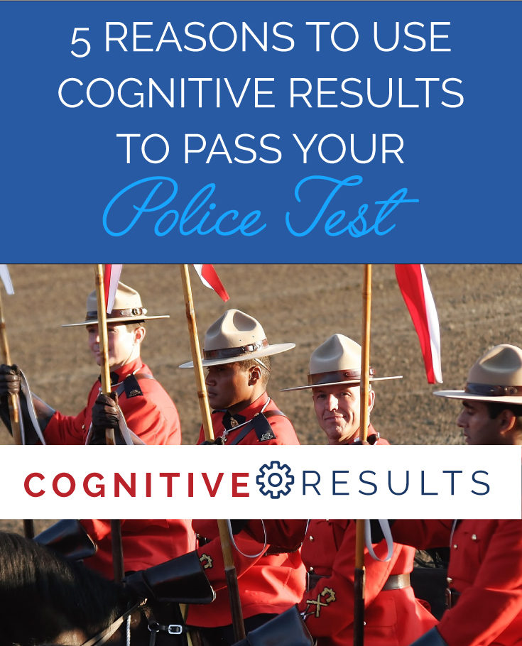 5 Reasons to Use Cognitive Results for Your Police Test