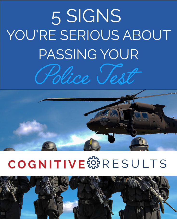 5 Signs You're Serious About Passing Your Police Test