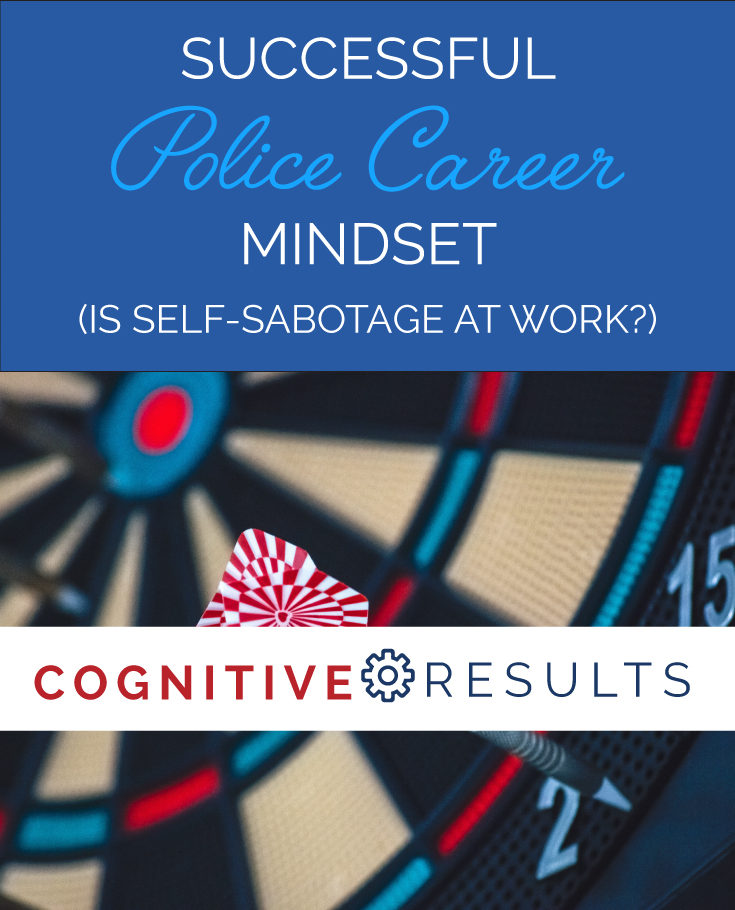 Successful Police Career Mindset