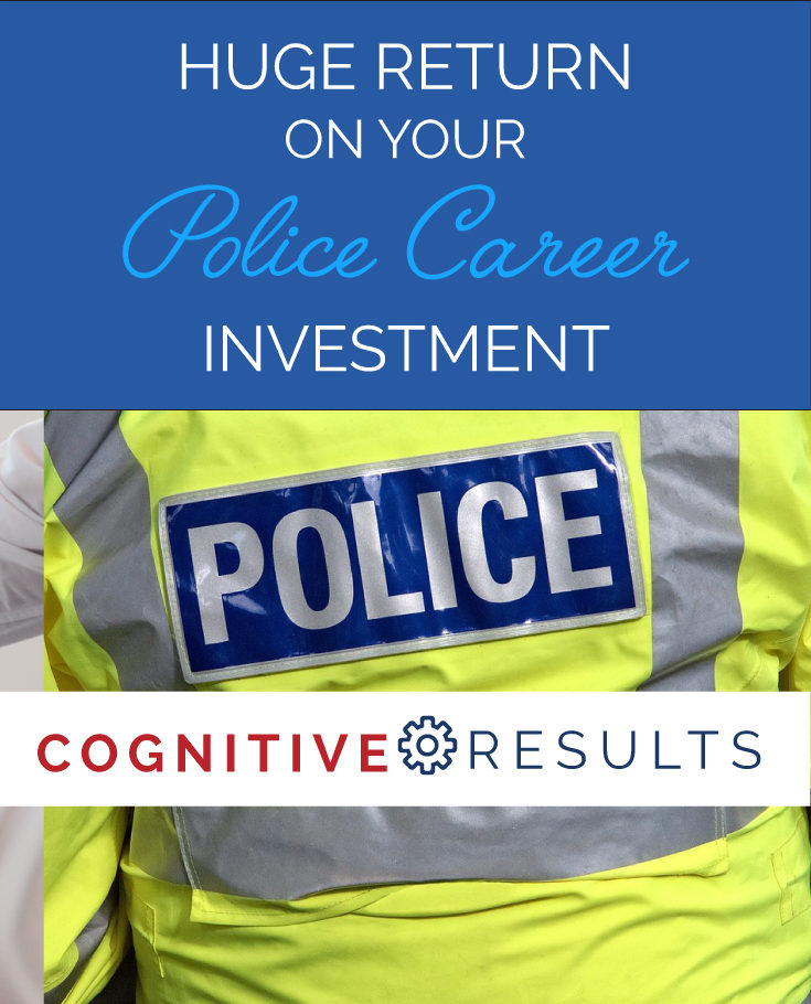 Huge Return on Your Police Career Investment