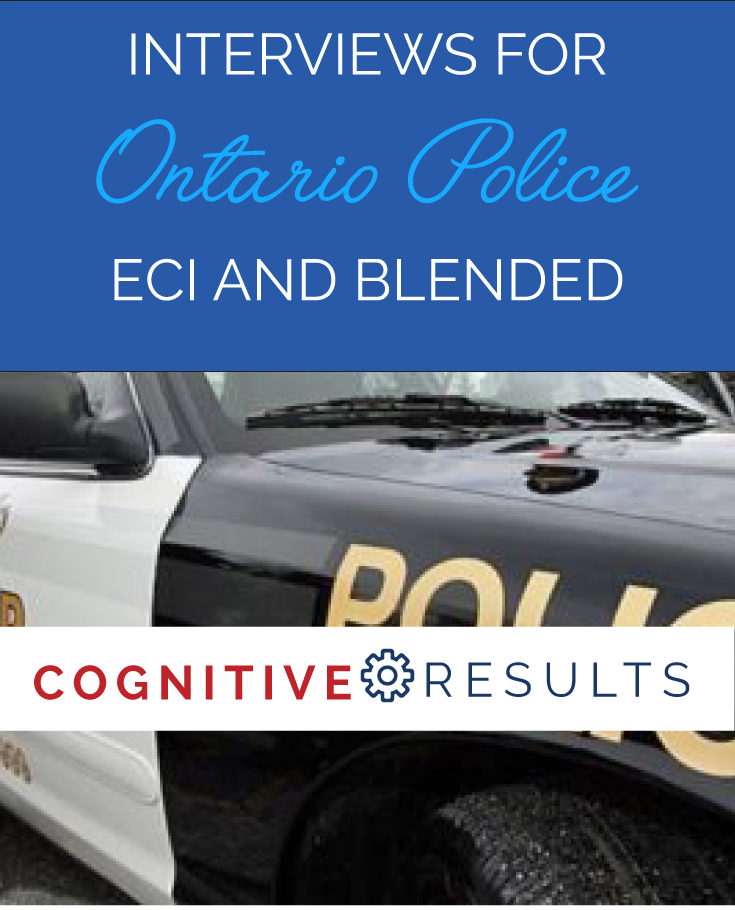 Interviews for Ontario Police: ECI and Blended