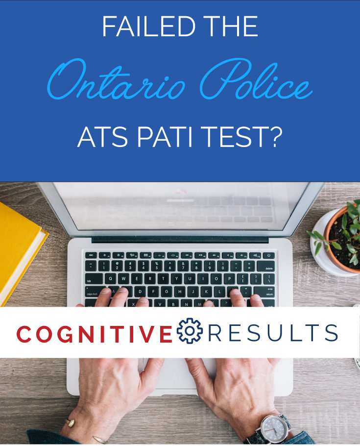 Failed the Ontario Police ATS PATI Test?