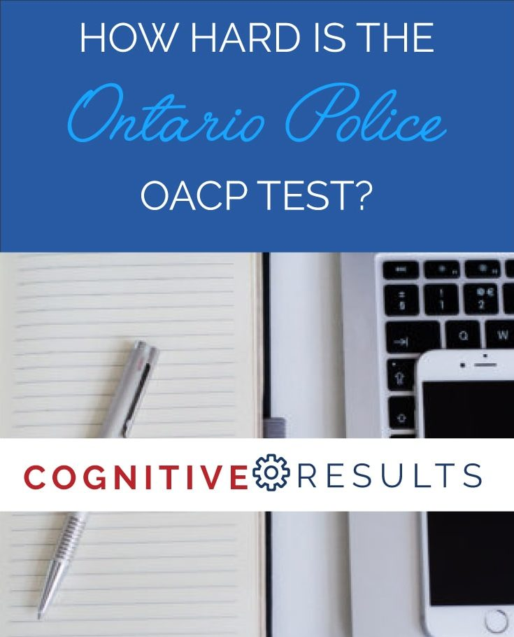 How Hard is the Ontario Police NEW OACP test?
