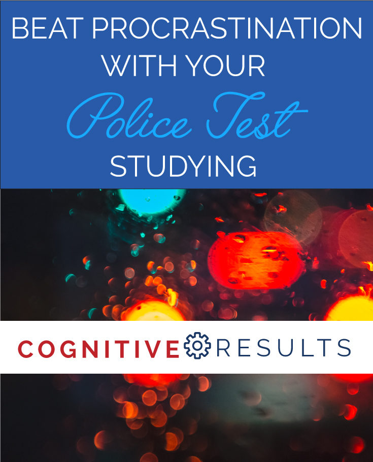 Beat Procrastination With Your Police Test Studying