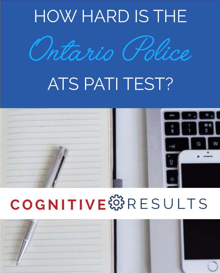 How Hard is the Ontario Police Ats Pati Test?