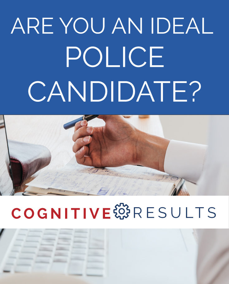 Are You an Ideal Police Candidate?